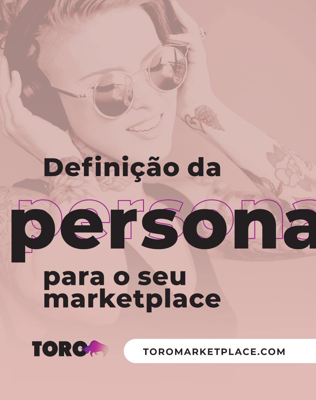 Definição da persona para o seu marketplace